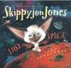 Skippyjon Jones, Lost in Spice - Judy Schachner