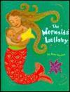 The Mermaid's Lullaby - Kate Spohn
