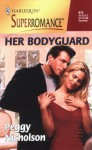 Her Bodyguard - Peggy Nicholson