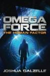 Omega Force: The Human Factor (Volume 8) - Joshua Dalzelle