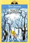 Magia d'inverno - Tove Jansson, Donatella Ziliotto