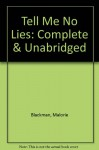 Tell Me No Lies: Complete & Unabridged - Malorie Blackman, Clifford Norgate