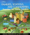 Families, Schools and Communities: Together for Young Children - Donna Couchenour