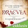 Dracula - die Wiederkehr - Dacre Stoker, Ian Holt, Simon Jäger, Audible GmbH