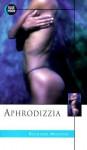 Aphrodizzia - Richard Manton
