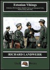 Estonian Vikings (Stahlhelm Series 350) - Richard Landwehr, Shelf Books