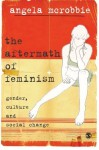 The Aftermath of Feminism: Gender, Culture and Social Change (Culture, Representation and Identity series) by McRobbie, Angela(December 4, 2008) Paperback - Angela McRobbie