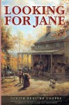 By Judith Redline Coopey Looking For Jane (1st First Edition) [Paperback] - Judith Redline Coopey