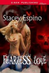 Fearless Love - Stacey Espino