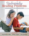 Understanding Reading Problems: Assessment and Instruction (7th Edition) - Jean Wallace Gillet, Charles A. Temple, Alan Crawford