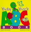 Baby Bop's ABC Book - Mark S. Bernthal, Larry Daste