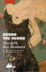 Au-delà des illusions - Dương Thu Hương