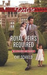 Royal Heirs Required (Billionaires and Babies) - Cat Schield