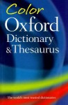 Color Oxford Dictionary and Thesaurus - Sara Hawker