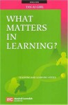 What Matters in Learning? - Ai-Girl Tan