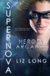 SuperNova: Heroes of Arcania - Liz Long