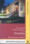 Chrzanów : między Małopolską i Śląskiem - Piotr Grzegorzek