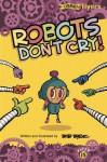 Robots Don't Cry! - Bob Byrne
