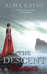 The Descent: (Book 3 of the Immortal Trilogy) - Alma Katsu