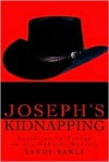Joseph's Kidnapping: Extortion in Canton - Randy Rawls