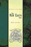 The New Earth Saga: The Dawn of New Hope - Matt Jordan, David Jordan
