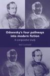 Odoevsky's Four Pathways into Modern Fiction: A Comparative Study - Neil Cornwell