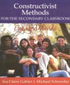Constructivist Methods for the Secondary Classroom: Engaged Minds - Ina Claire Gabler, Michael Schroeder