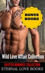 ROMANCE: PARANORMAL ROMANCE: A Wild Love Affair (BBW Werewolf Pregnancy Shifter Romance) (New Adult Fantasy Short Stories) - Eternal Love Books, Michelle Love, Jasmine Jensen, Aubrey James, Cassandra Cole