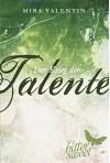 Der Krieg der Talente, Teil 7 - 9 (Die Talente-Reihe, Band 3) - Mira Valentin