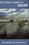 Fly Fisher's Guide To Idaho - Ken Retallic, Rocky Barker