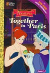 Together in Paris (Easy to Read Movie Storybook , Level 3) - Melissa Peterson, Alan Nowell