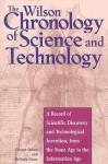 The Wilson Chronology of Science and Technology - George Ochoa, Melinda Corey