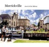 Merrickville: Jewel On the Rideau: A History and Guide - Larry Turner