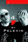 4 by Pelevin - Victor Pelevin, Andrew Bromfield