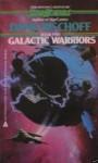 Galactic Warriors - David Bischoff