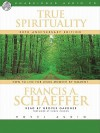 True Spirituality: How to Live for Jesus Moment by Moment (Audio) - Francis August Schaeffer, Grover Gardner