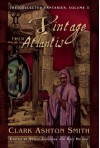 A Vintage From Atlantis - Clark Ashton Smith