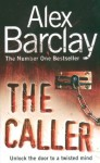 The Caller - Alex Barclay