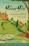 The Goose Girl (The Books of Bayern, #1) - Shannon Hale