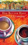 Her Better Half - C.J. Carmichael