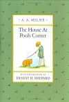 The House at Pooh Corner - A.A. Milne, Ernest H. Shepard