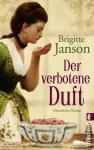 Der verbotene Duft - Brigitte Janson