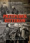 Przypadek Ritterów - Adam Węgłowski