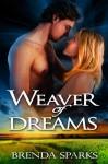 Weaver of Dreams - Brenda Sparks