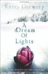 A Dream of Lights - Kerry Drewery