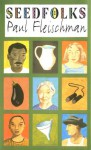 Seedfolks - Paul Fleischman, Judy Pedersen