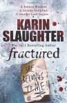 Fractured - Karin Slaughter