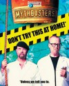 MythBusters: Don't Try This at Home! - Mary Packard