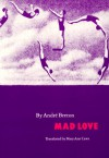 Mad Love - André Breton, Mary Ann Caws
