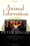 Animal Liberation - Peter Singer